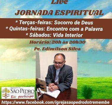 """Pe. Edimilson Silva começa série de lives """"Jornada Espiritual"""""""