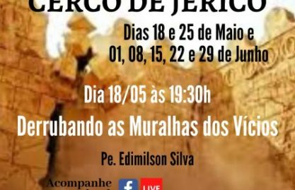 Missa das Causas Impossíveis – Cerco de Jericó